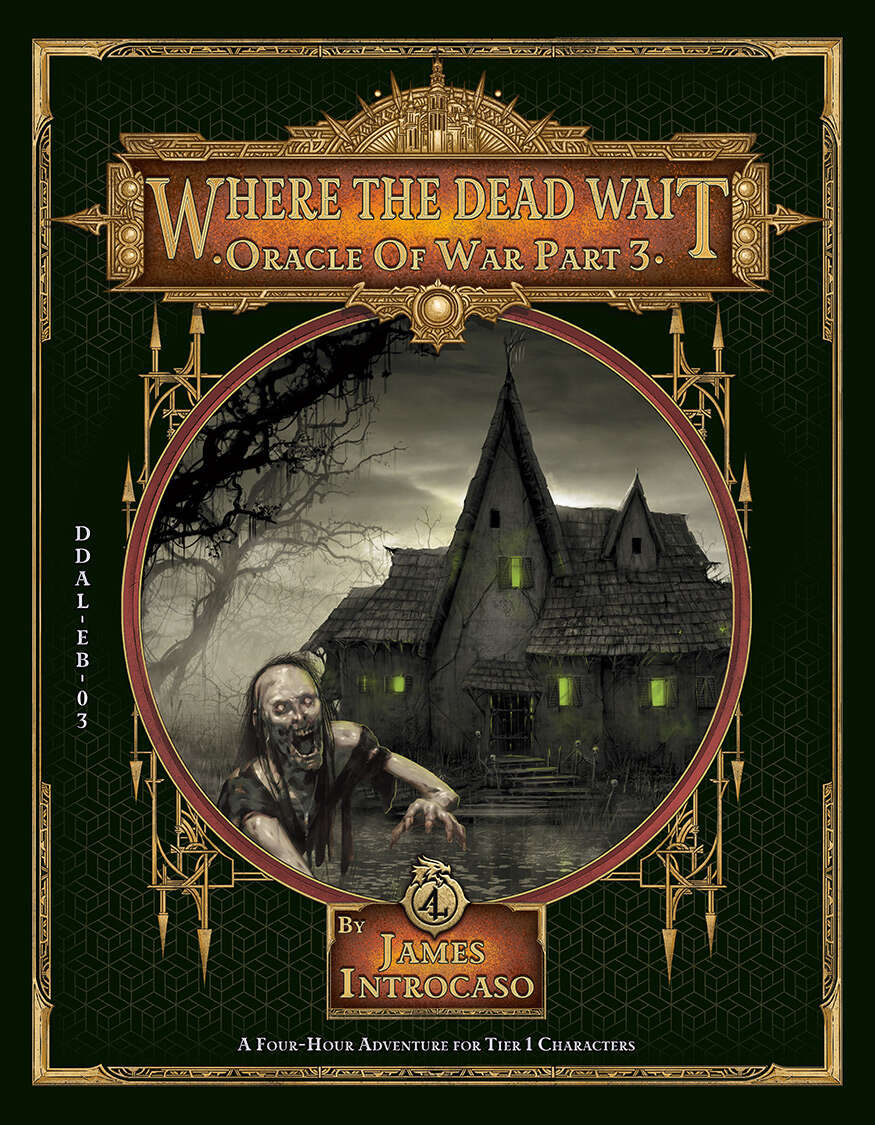 Where the Dead Wait for the Oracle of War Campaign