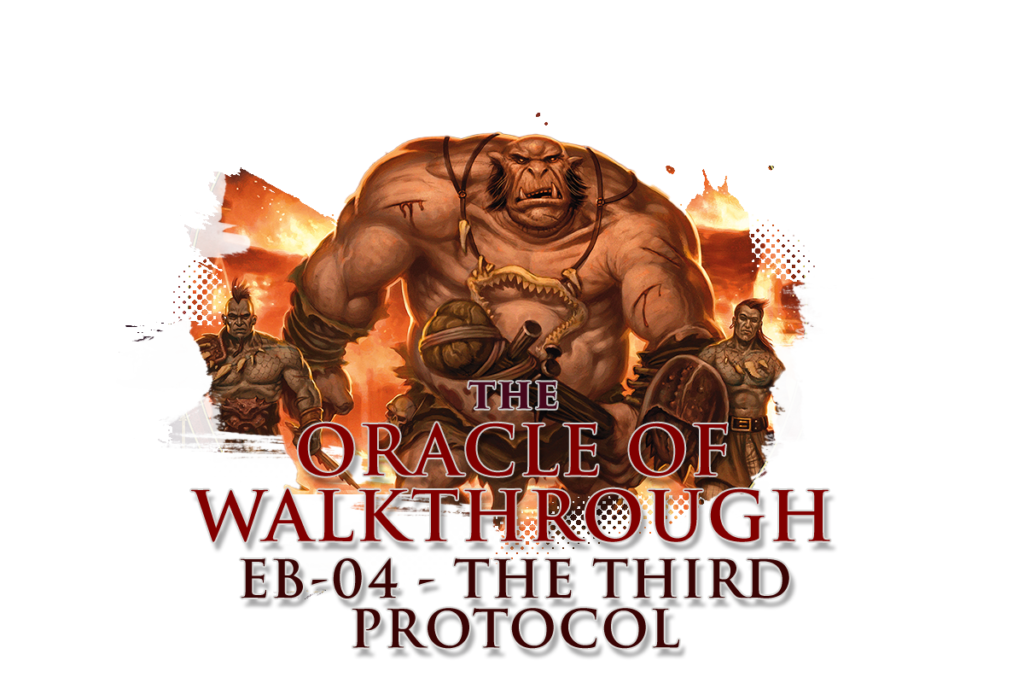 The Third Protocol Ogre and Orcs