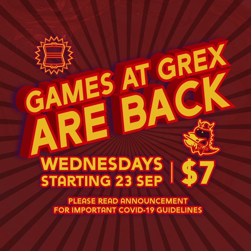 Games in Grex are Back!