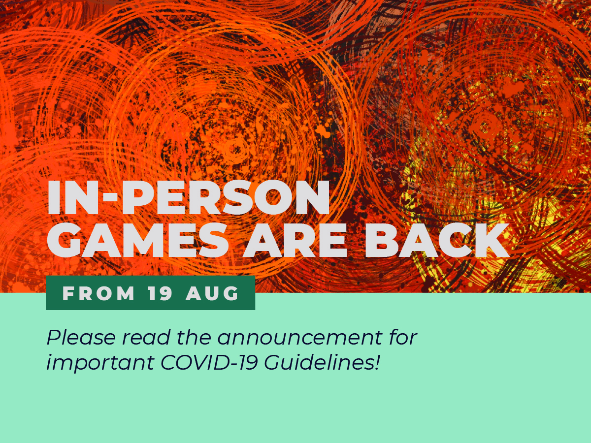 In-Person Games are Back from 19th August