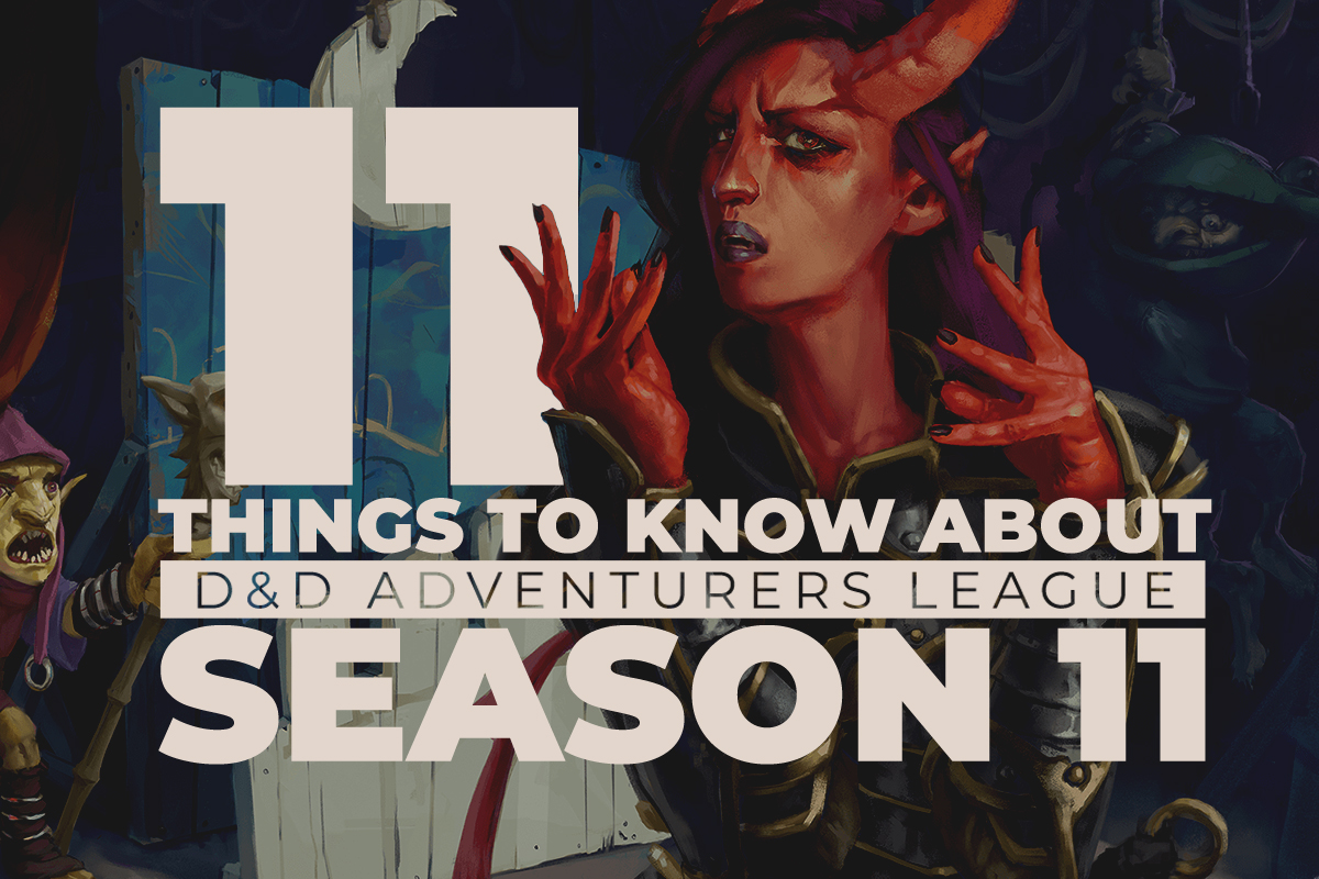 Title Image for 11 Things to Know About D&D Adventurers League Season 11